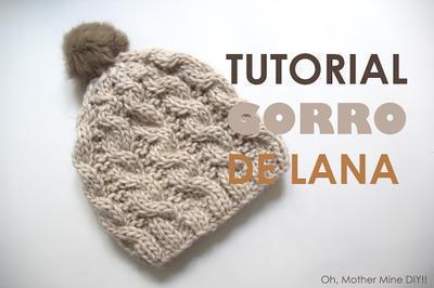 Tutorial de lana: Como hacer gorro trenzado