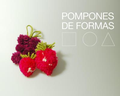 Pompones de diferentes formas