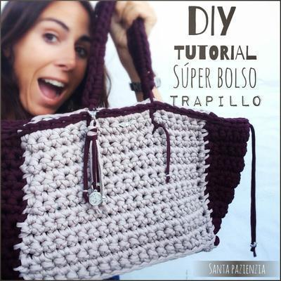 Tutorial Super Bolso de Trapillo